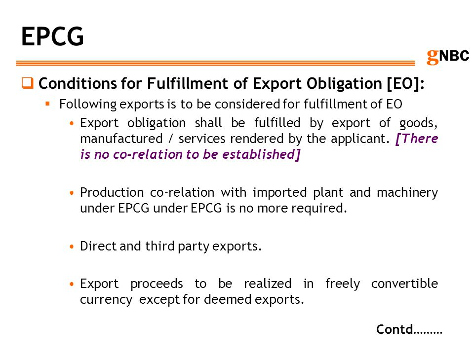 EPCG Conditions for Fulfillment of Export Obligation [EO]: